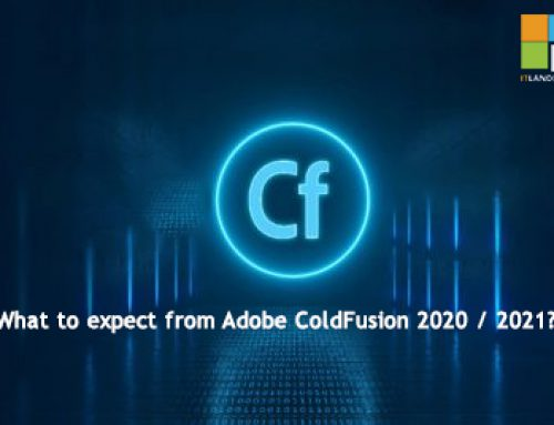 What to expect from Adobe ColdFusion 2020 / 2021?