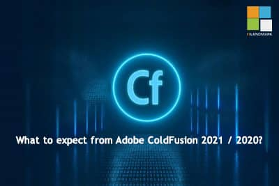 What to expect from Adobe ColdFusion 2021
